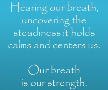 Our Breath is Our Strength